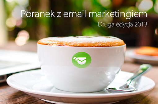 Poranek z email marketingiem