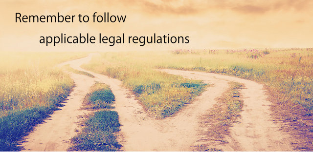 remember to follow legal regulations