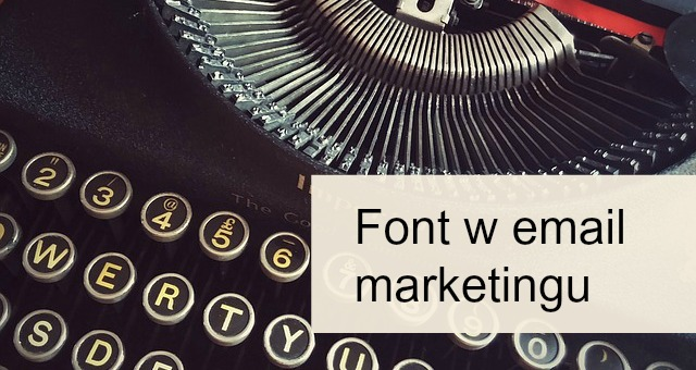 font w email marketingu