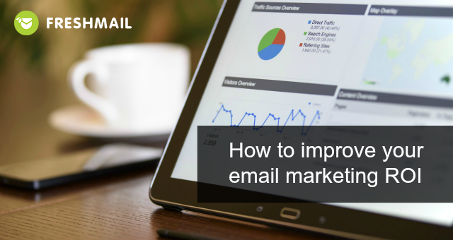 How to improve your email marketing ROI