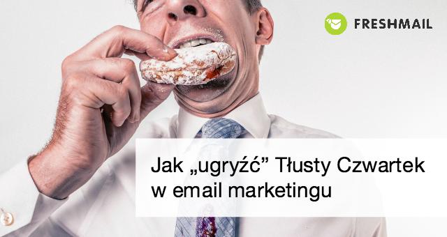 tlusty czwartek w email marketingu mini