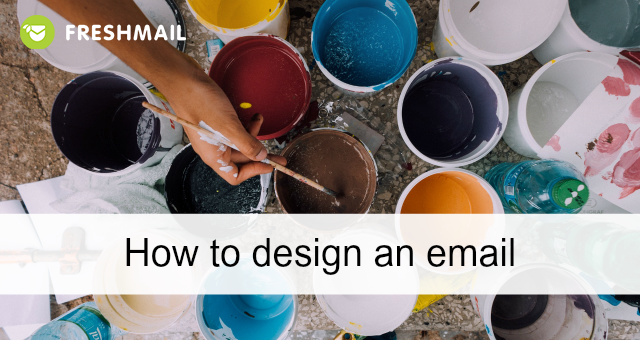How to design an email - best tips