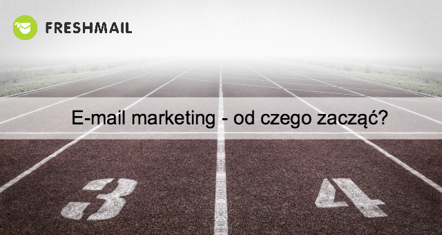 e-mail-marketing-od-czego-zaczac