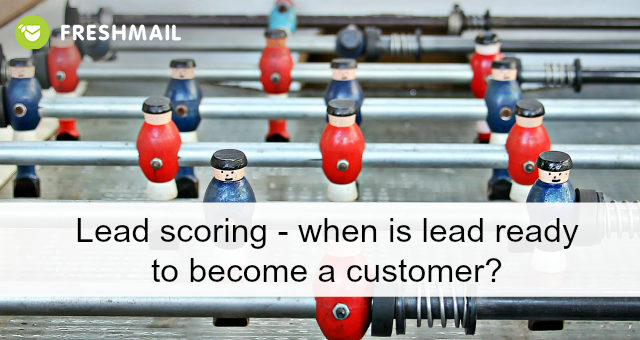 lead-scoring-when-is-lead-ready-to-be-a-customer